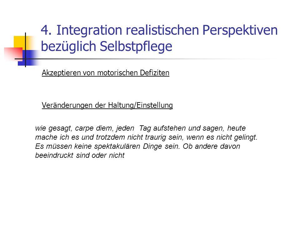 4. Integration realistischen Perspektiven bezüglich Selbstpflege