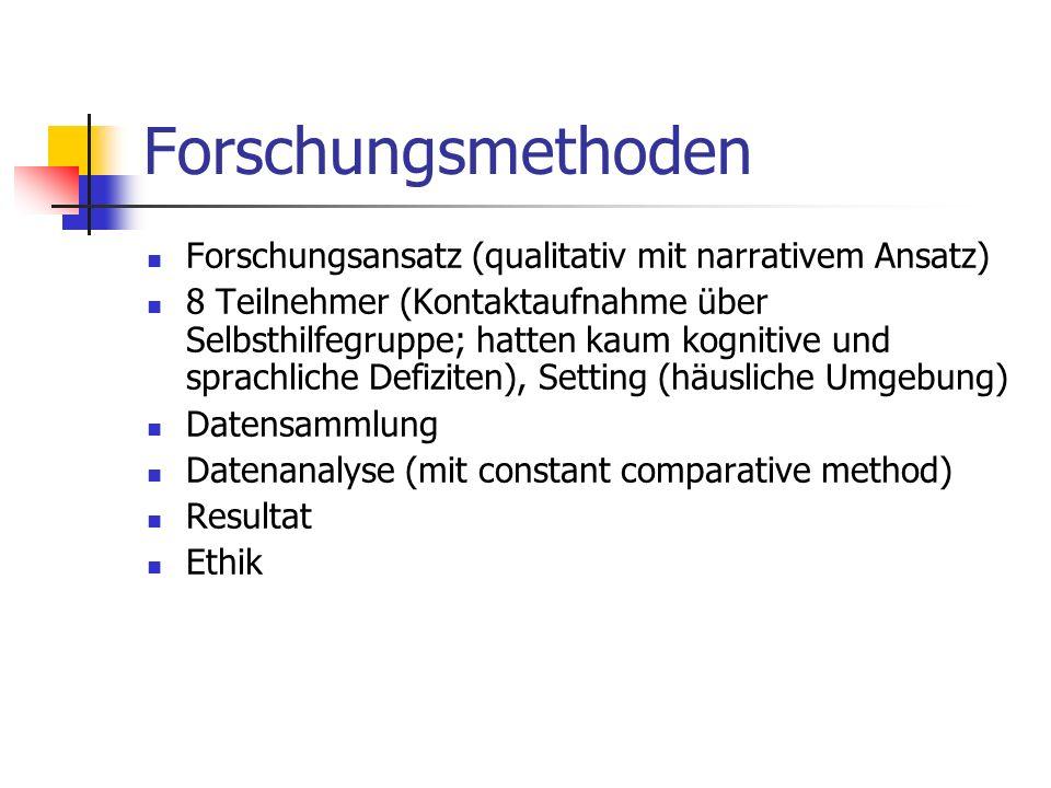 Forschungsmethoden Forschungsansatz (qualitativ mit narrativem Ansatz)