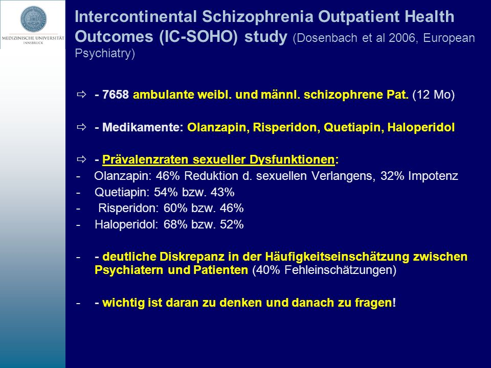 Intercontinental Schizophrenia Outpatient Health Outcomes (IC-SOHO) study (Dosenbach et al 2006, European Psychiatry)