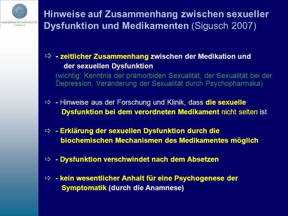 Hinweise auf Zusammenhang zwischen sexueller Dysfunktion und Medikamenten (Sigusch 2007)