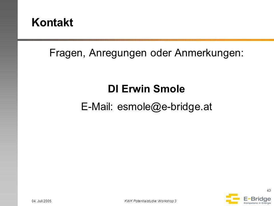 Kontakt Fragen, Anregungen oder Anmerkungen: DI Erwin Smole