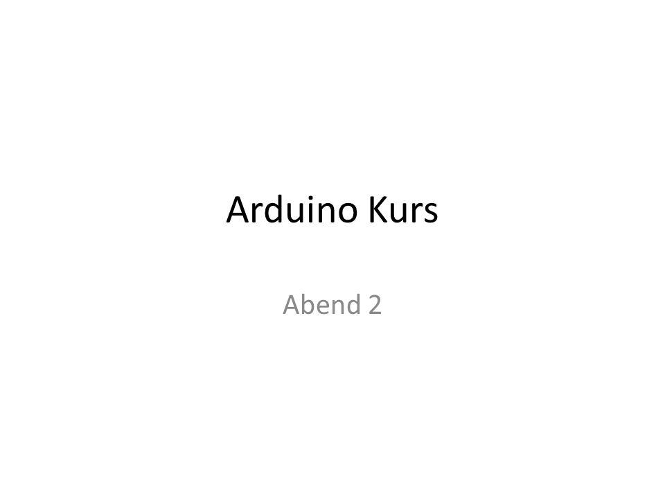 Arduino Kurs Abend 2