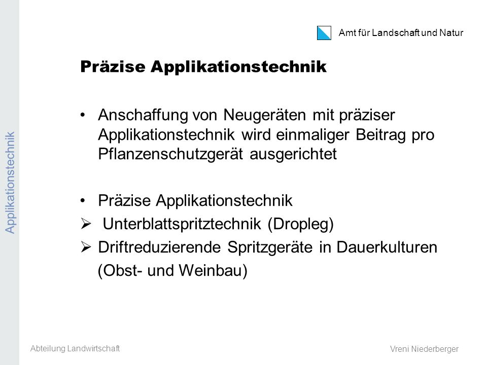 Präzise Applikationstechnik
