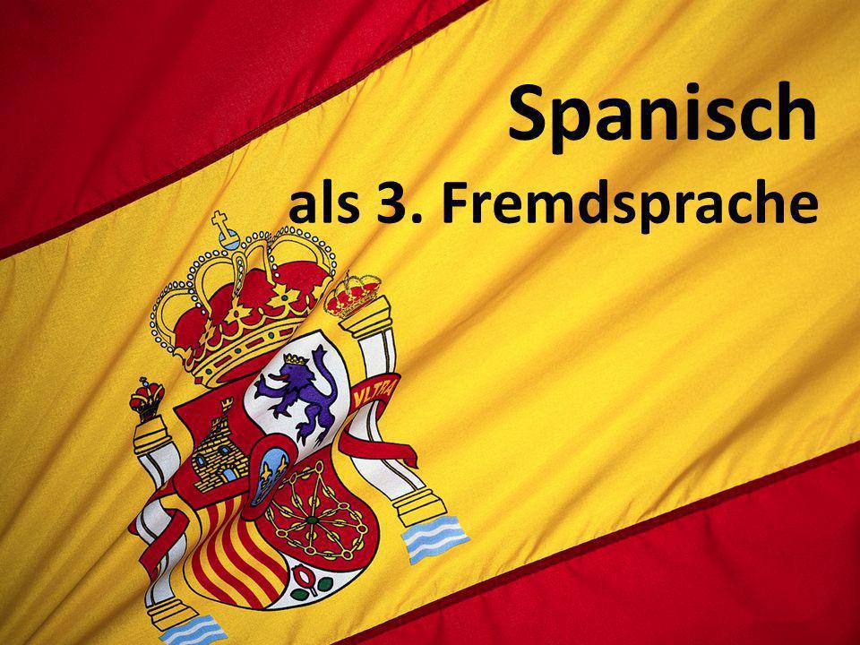 Spanisch als 3. Fremdsprache