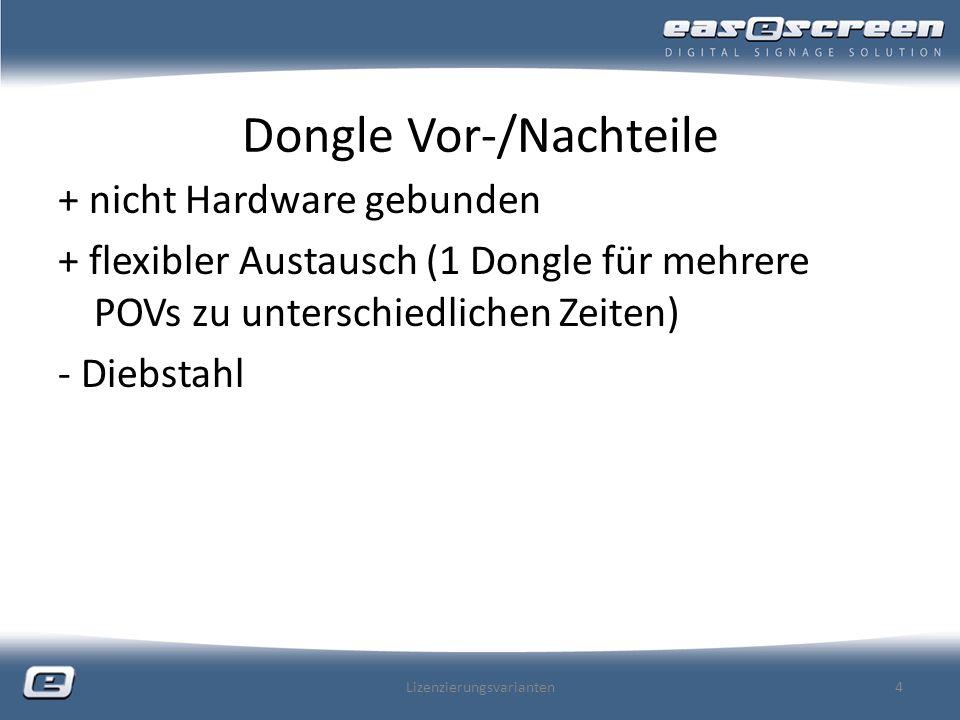 Dongle Vor-/Nachteile