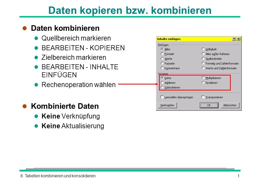 Daten kopieren bzw. kombinieren - ppt video online herunterladen