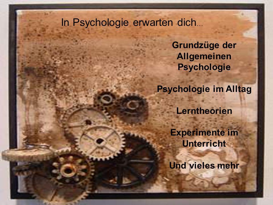 Grundzüge der Allgemeinen Psychologie Experimente im Unterricht