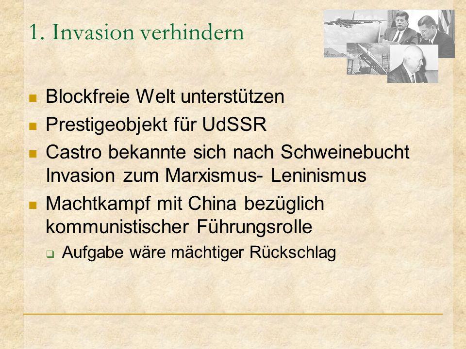 1. Invasion verhindern Blockfreie Welt unterstützen