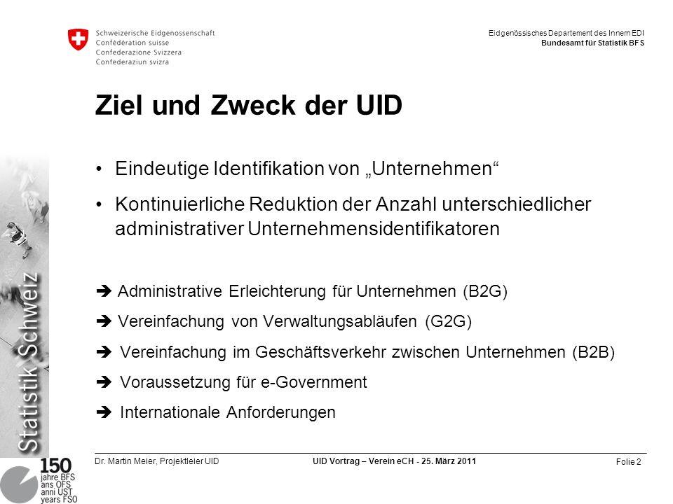 """Ziel und Zweck der UID Eindeutige Identifikation von """"Unternehmen"""