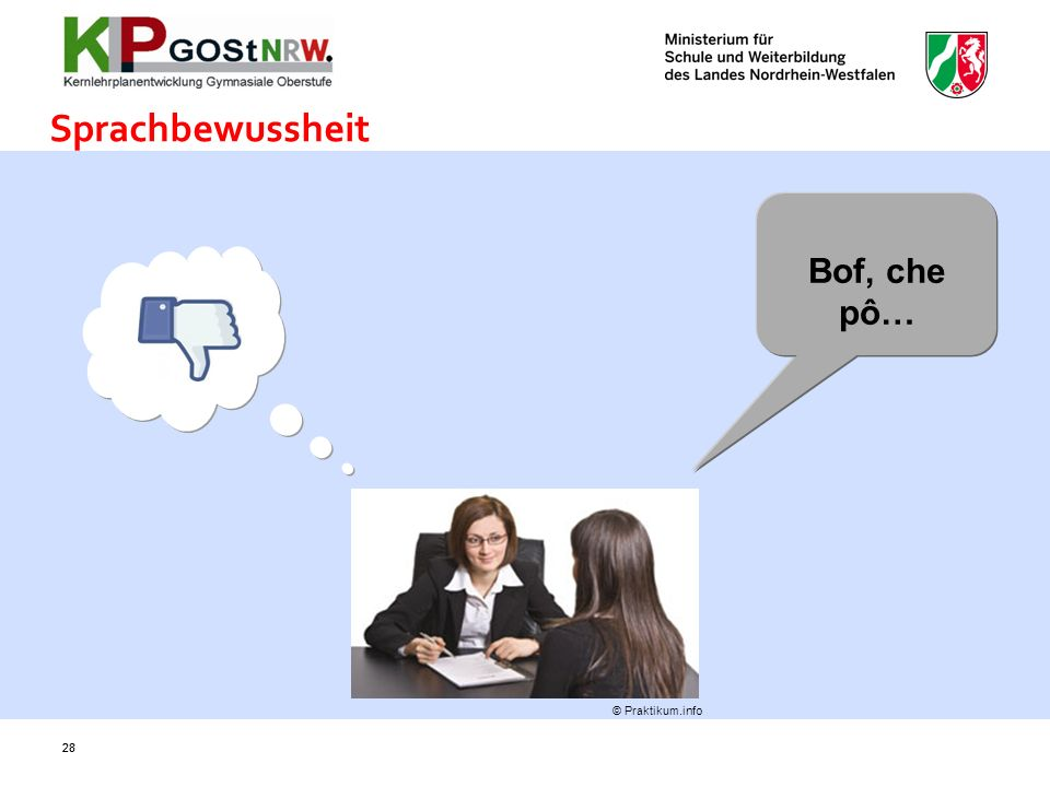 Sprachbewussheit Bof, che pô… © Praktikum.info 28