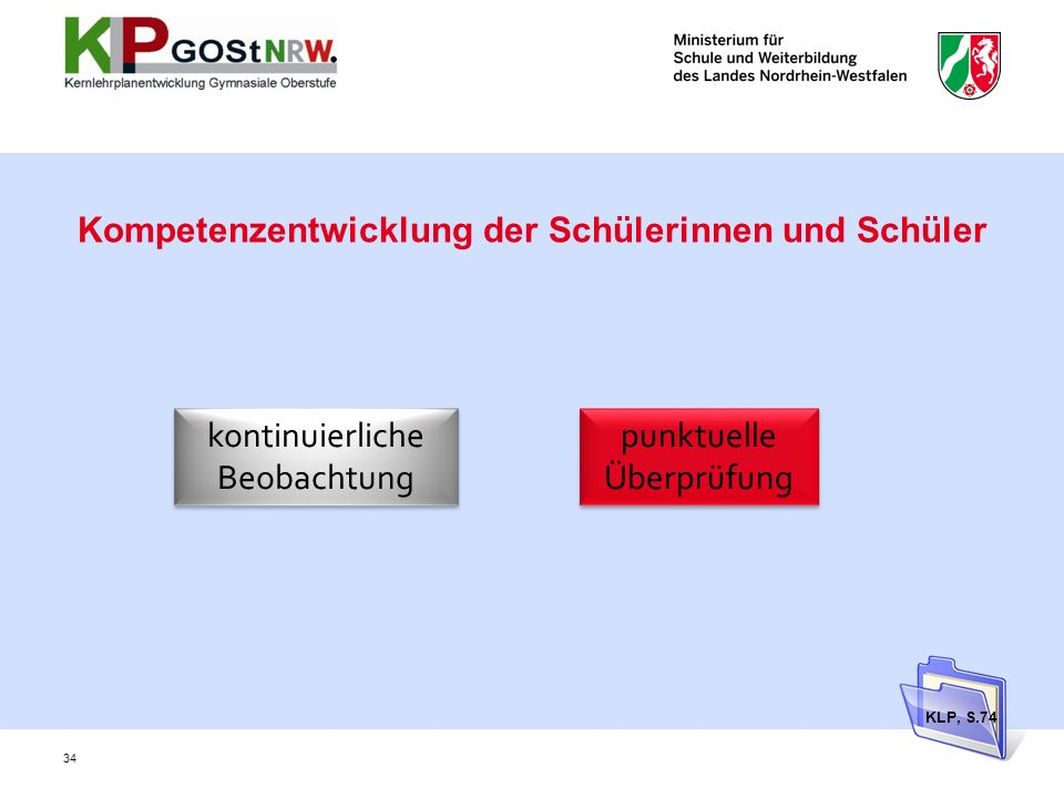 Kompetenzentwicklung der Schülerinnen und Schüler