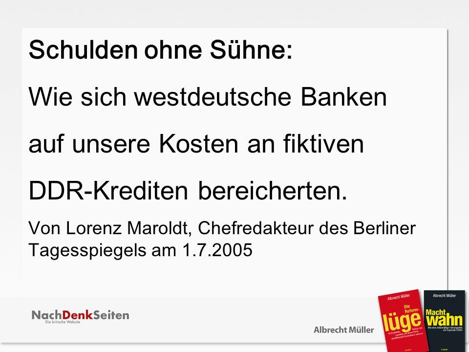 Wie sich westdeutsche Banken auf unsere Kosten an fiktiven