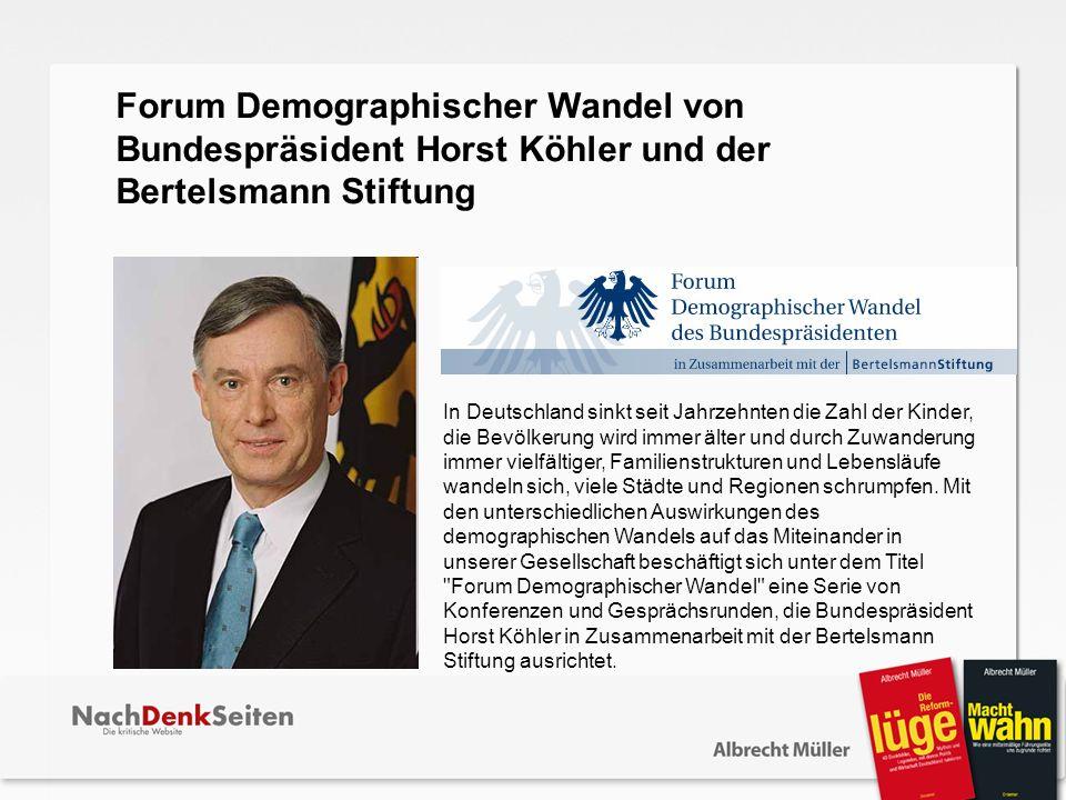 Forum Demographischer Wandel von Bundespräsident Horst Köhler und der Bertelsmann Stiftung.