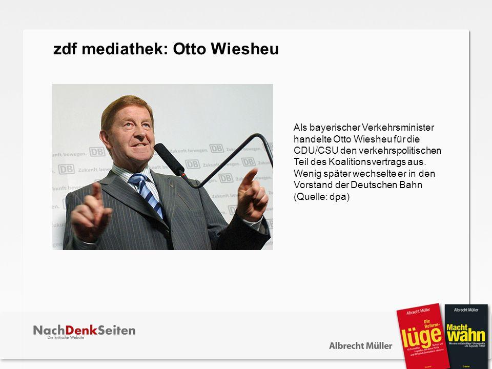 zdf mediathek: Otto Wiesheu