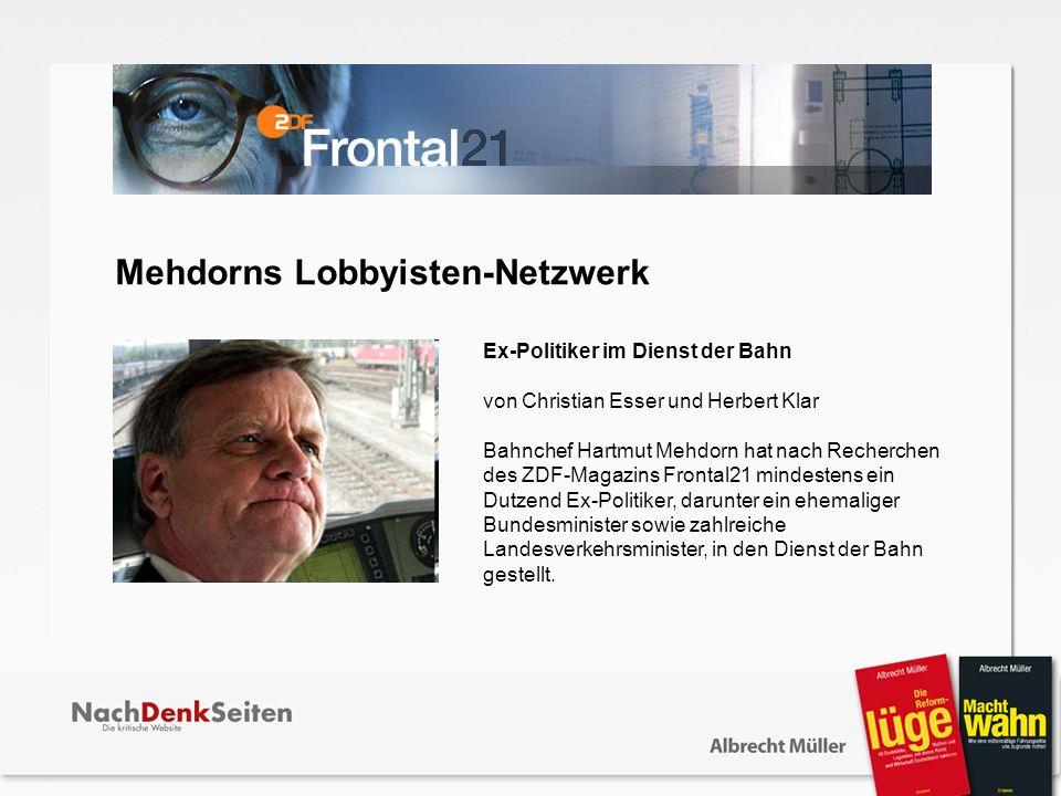 Mehdorns Lobbyisten-Netzwerk