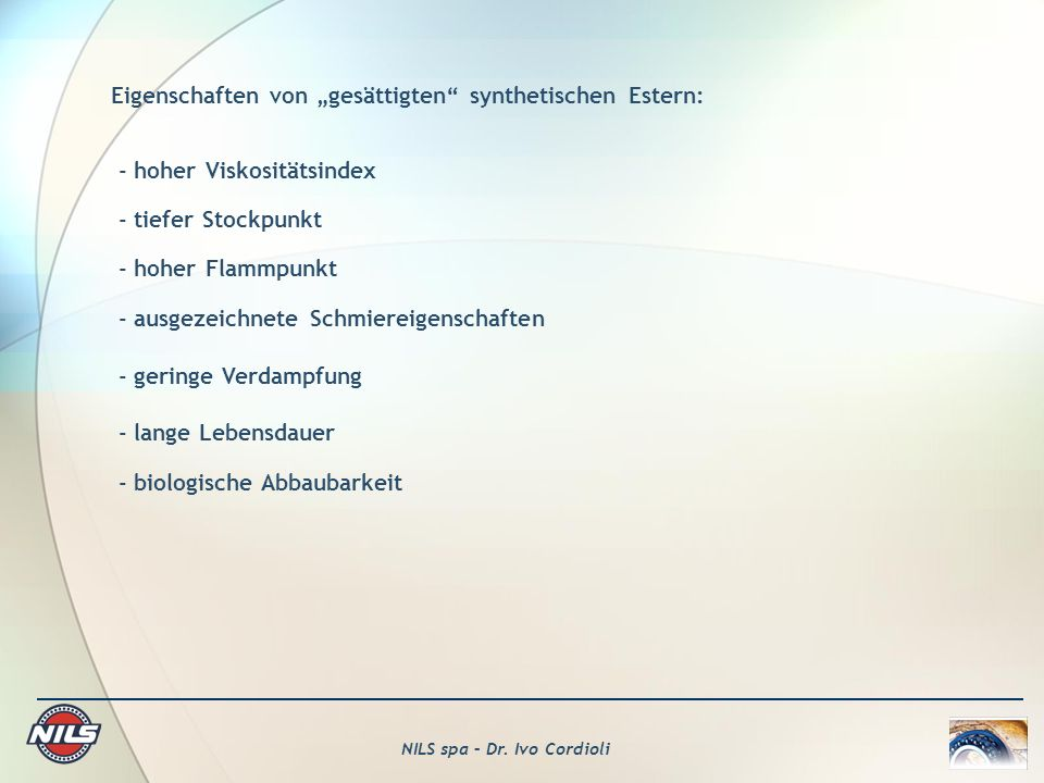 """Eigenschaften von """"gesättigten synthetischen Estern:"""