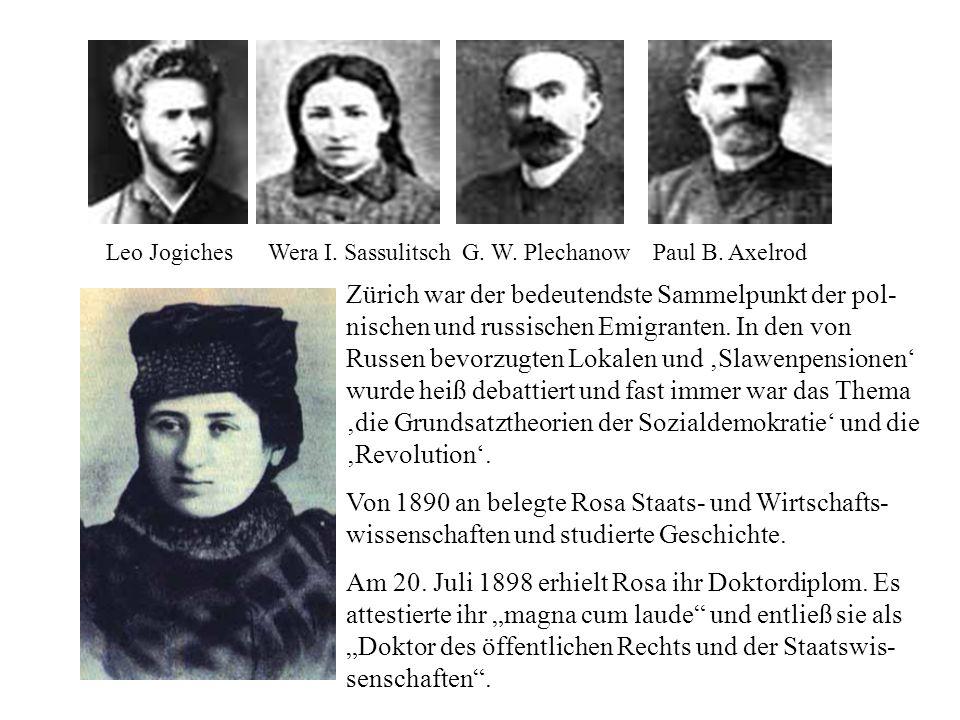 Leo Jogiches Wera I. Sassulitsch G. W. Plechanow Paul B. Axelrod
