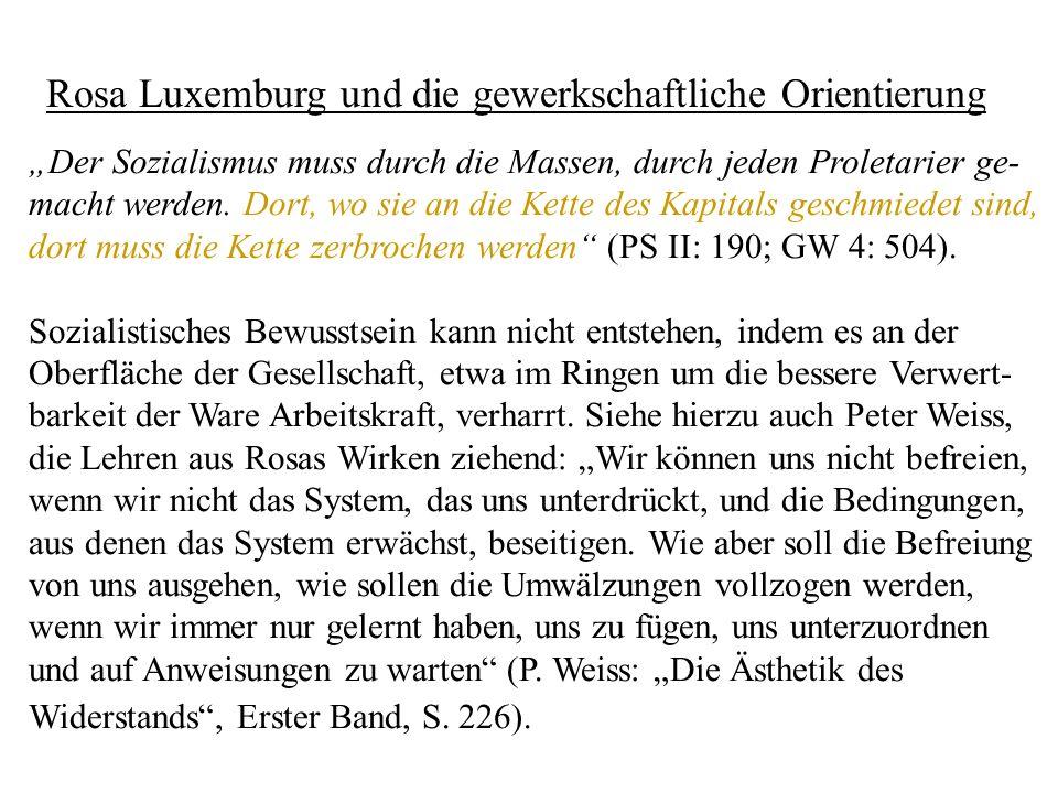 Rosa Luxemburg und die gewerkschaftliche Orientierung