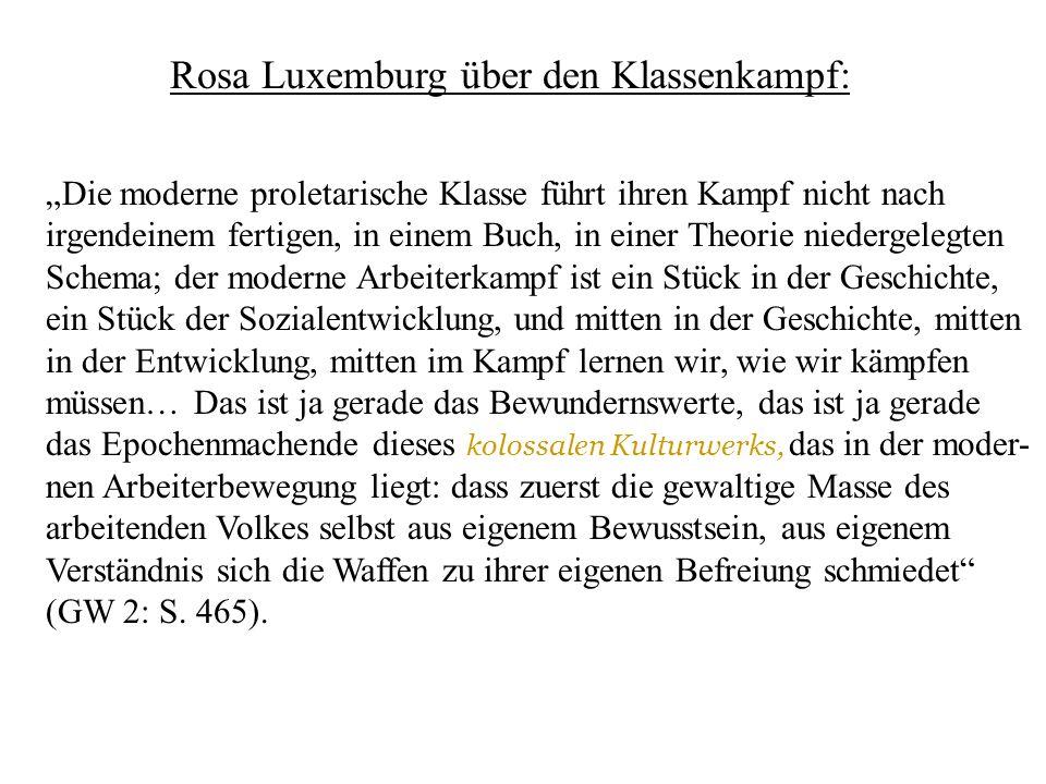 Rosa Luxemburg über den Klassenkampf: