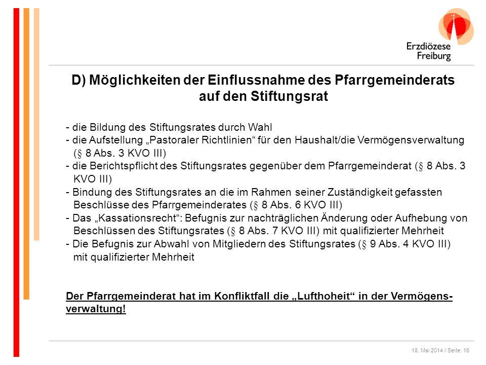 D) Möglichkeiten der Einflussnahme des Pfarrgemeinderats auf den Stiftungsrat