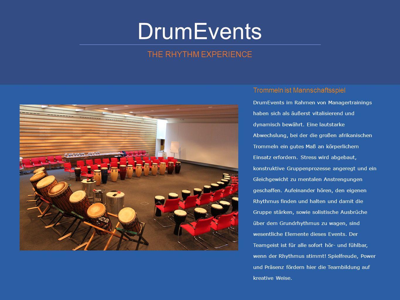 DrumEvents THE RHYTHM EXPERIENCE Trommeln ist Mannschaftsspiel