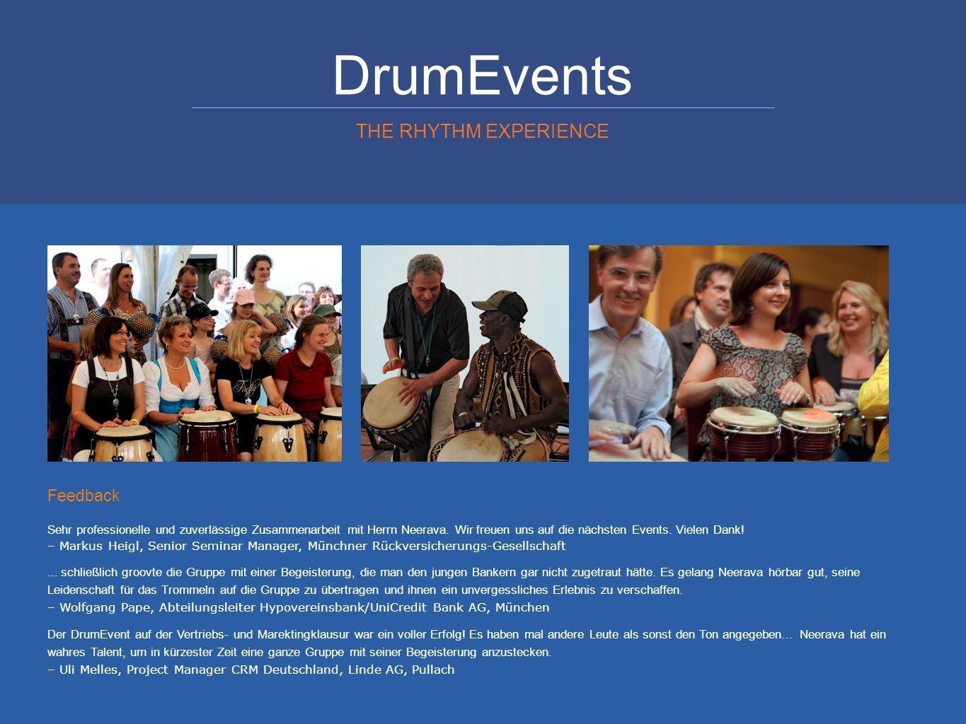 DrumEvents THE RHYTHM EXPERIENCE Feedback