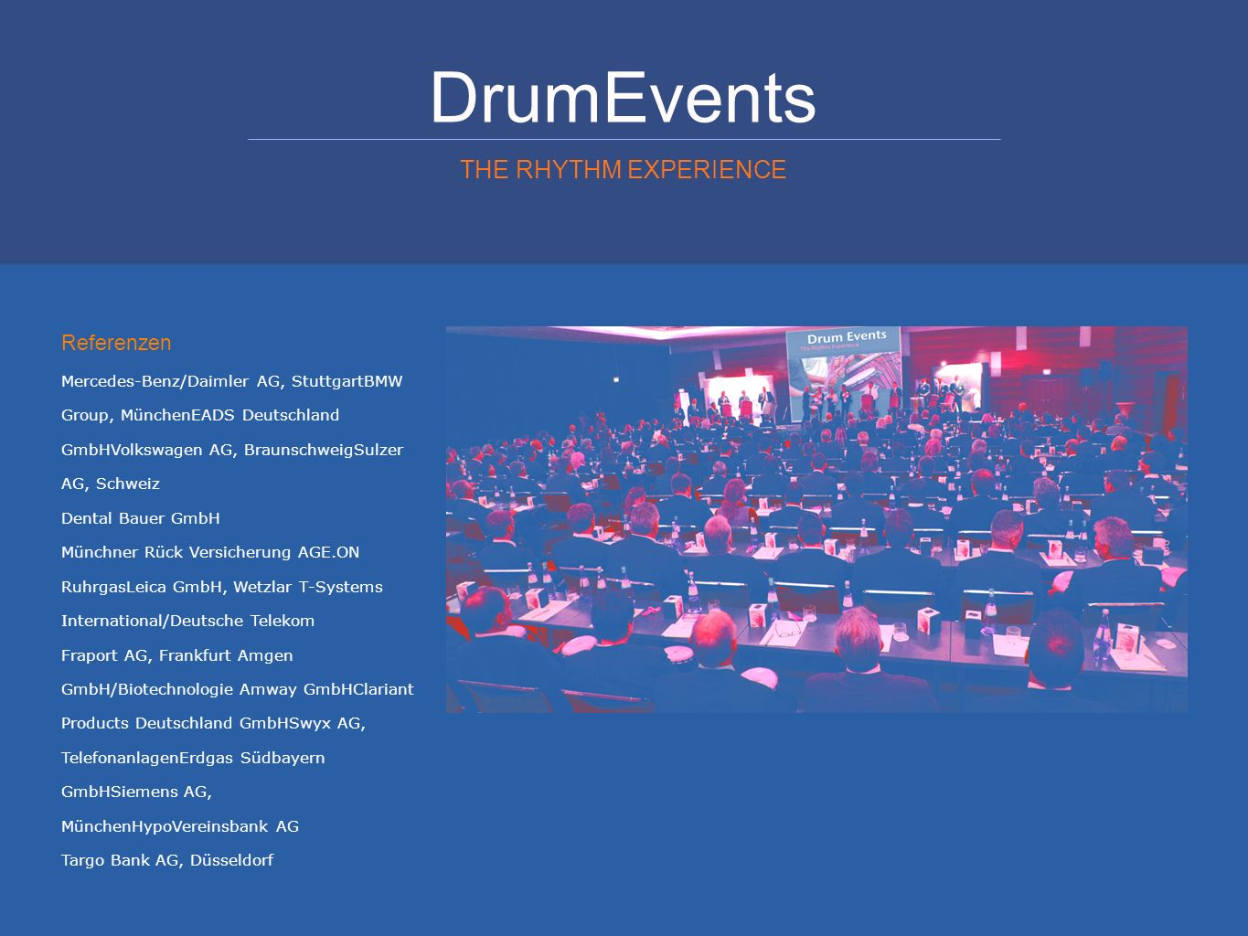 DrumEvents THE RHYTHM EXPERIENCE Referenzen