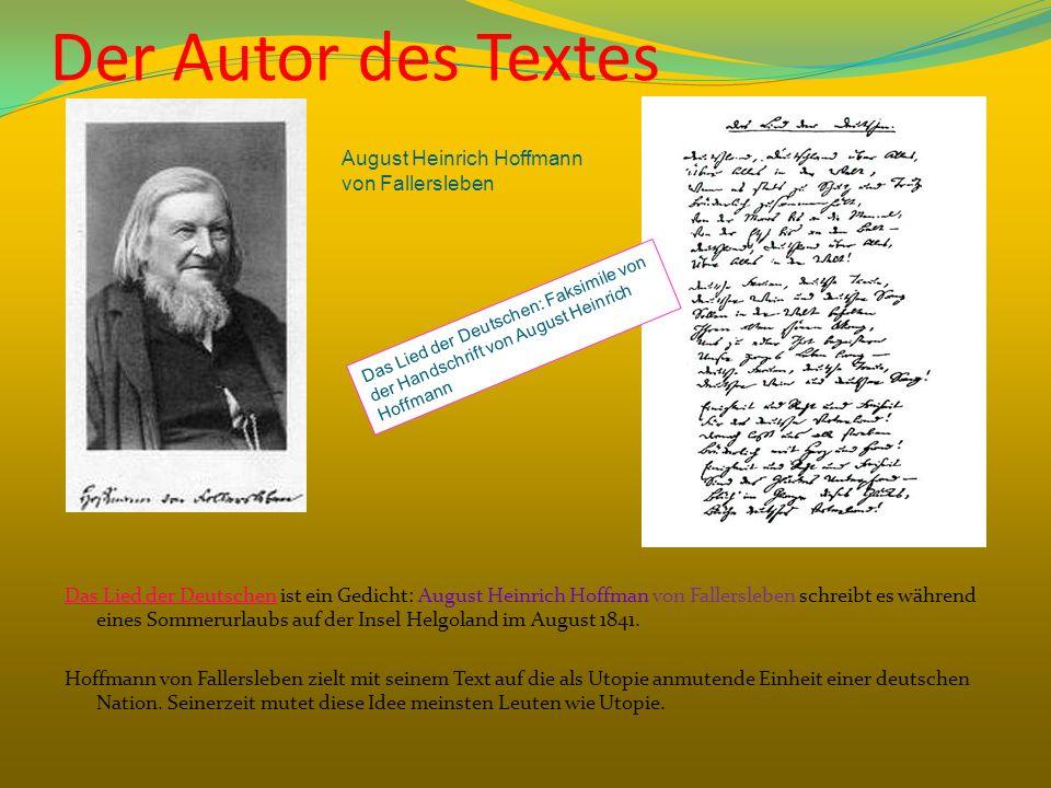 Der Autor des Textes August Heinrich Hoffmann von Fallersleben