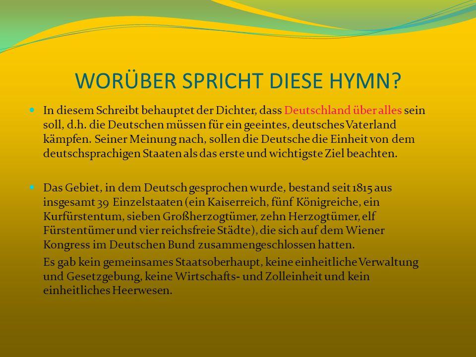 WORÜBER SPRICHT DIESE HYMN