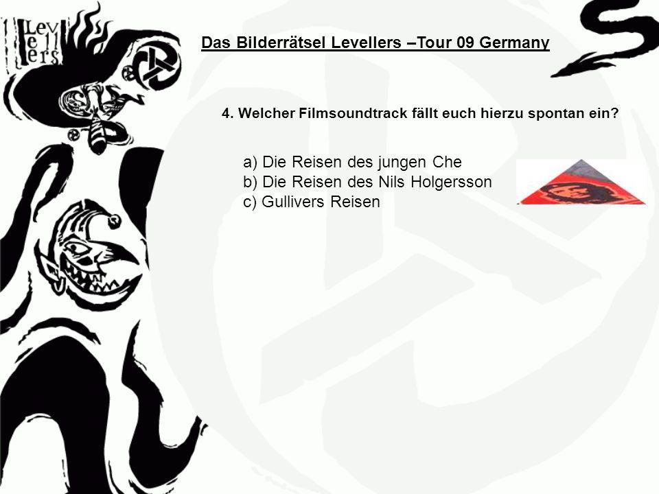 Das Bilderrätsel Levellers –Tour 09 Germany