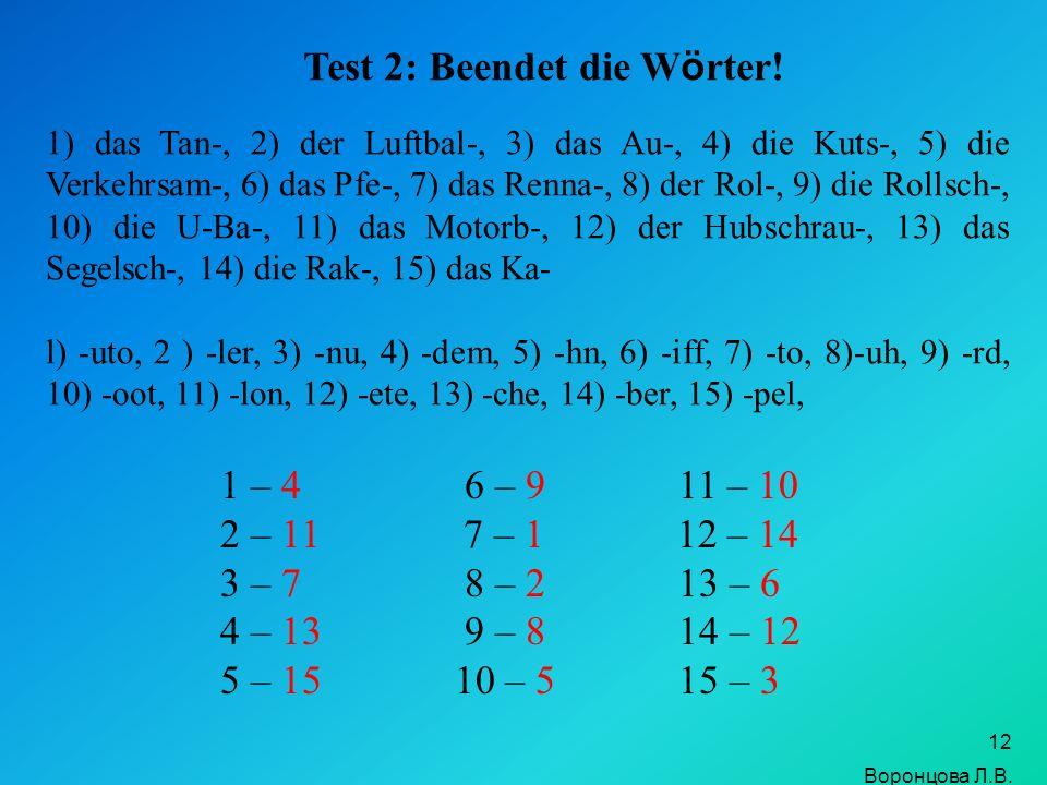 Test 2: Beendet die Wörter!