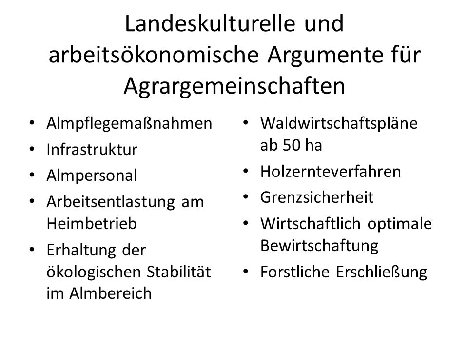 Landeskulturelle und arbeitsökonomische Argumente für Agrargemeinschaften