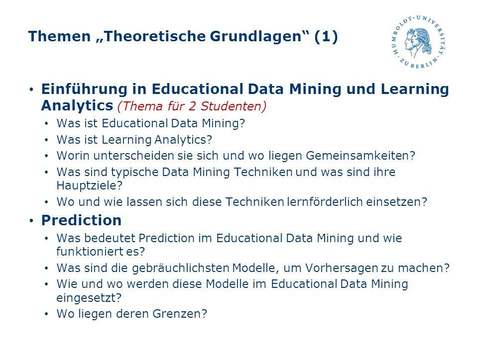 """Themen """"Theoretische Grundlagen (1)"""