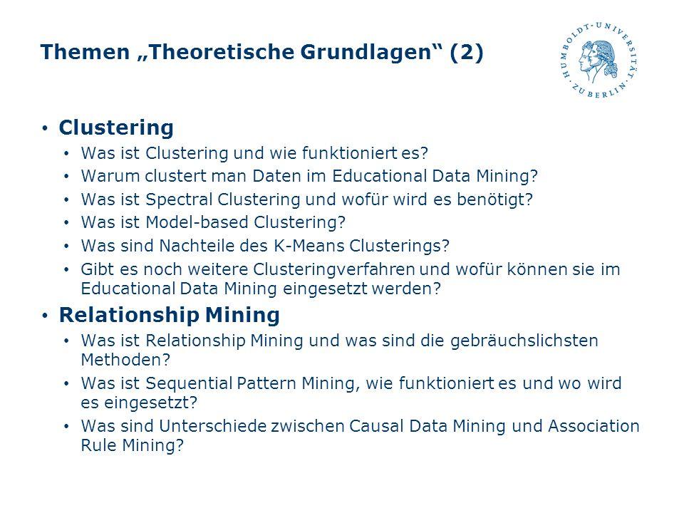 """Themen """"Theoretische Grundlagen (2)"""