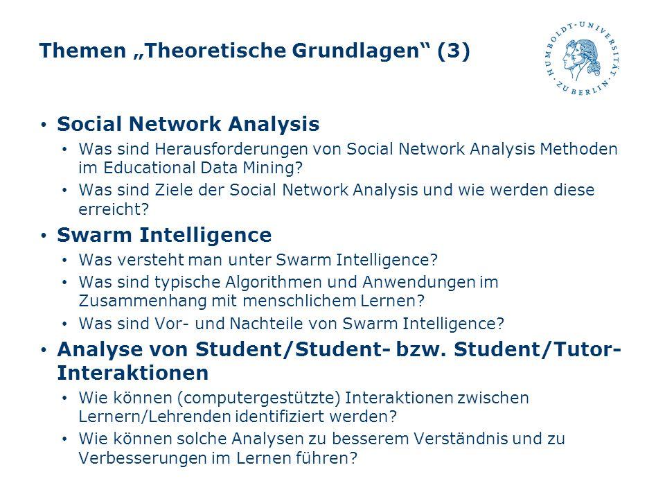 """Themen """"Theoretische Grundlagen (3)"""