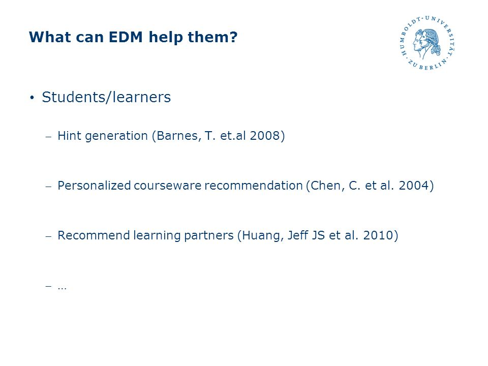 What can EDM help them Students/learners