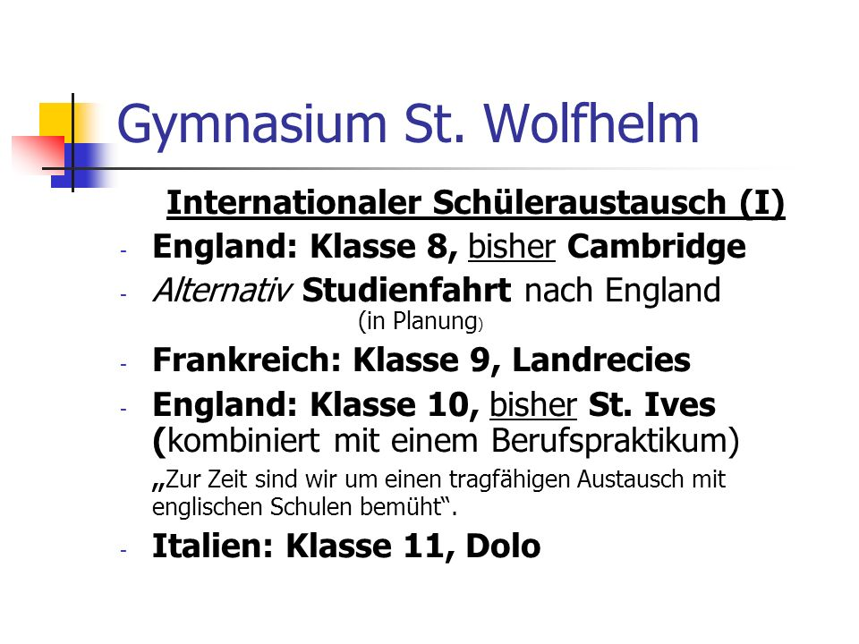 Internationaler Schüleraustausch (I)