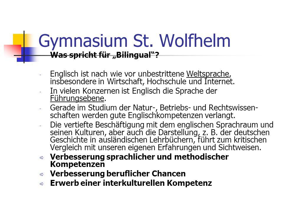 """Gymnasium St. Wolfhelm Was spricht für """"Bilingual"""