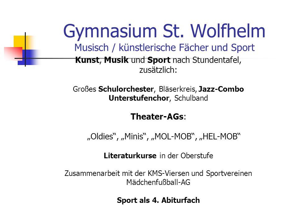 Gymnasium St. Wolfhelm Musisch / künstlerische Fächer und Sport