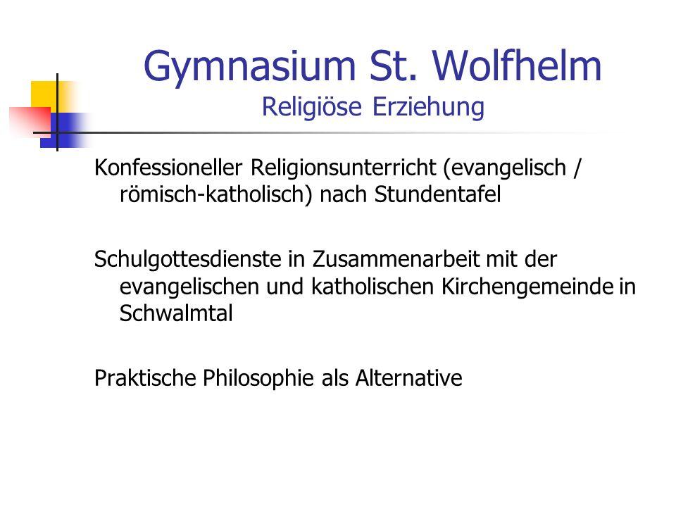 Gymnasium St. Wolfhelm Religiöse Erziehung
