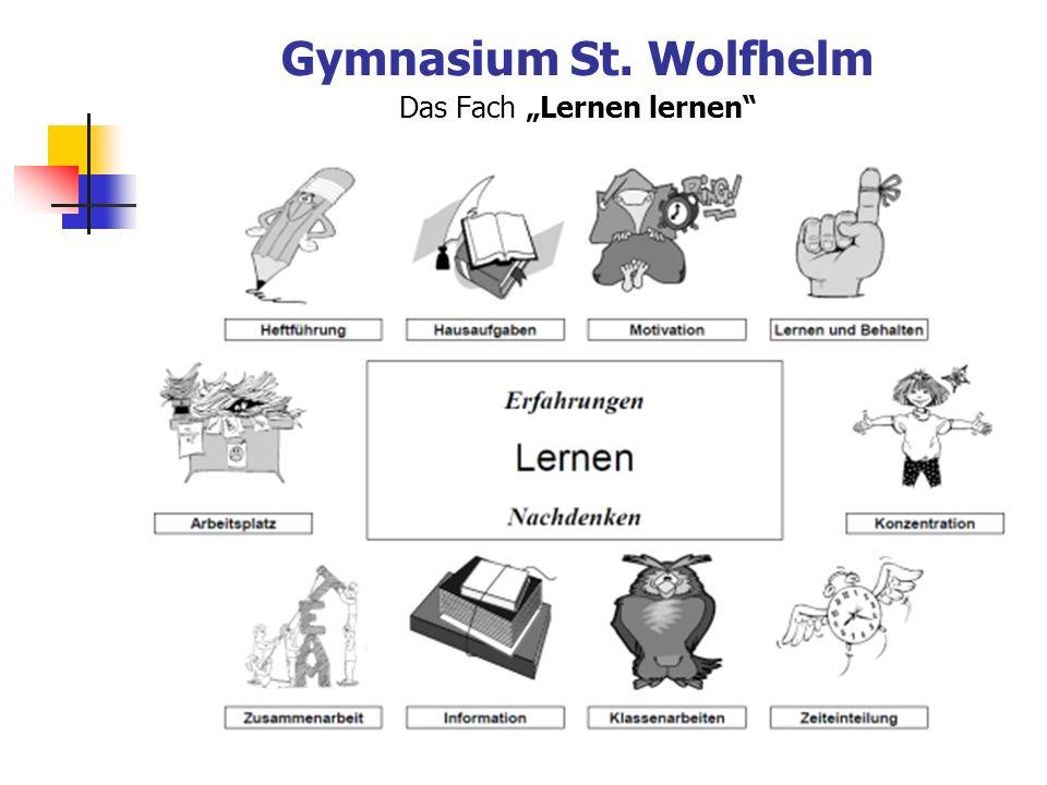 """Gymnasium St. Wolfhelm Das Fach """"Lernen lernen"""