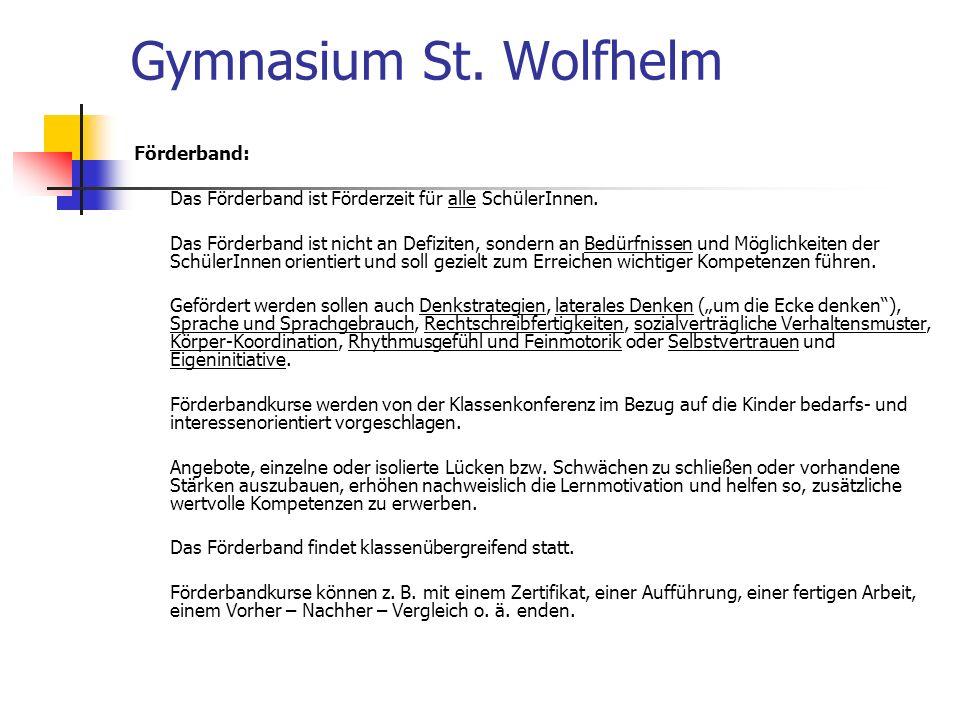 Gymnasium St. Wolfhelm Förderband: