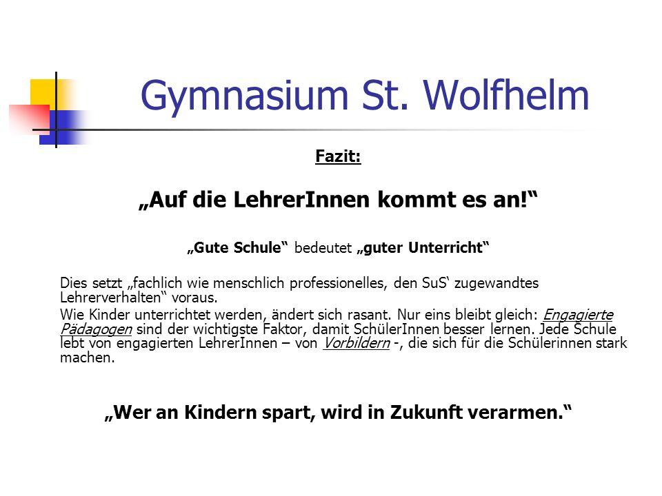 """Gymnasium St. Wolfhelm """"Auf die LehrerInnen kommt es an!"""
