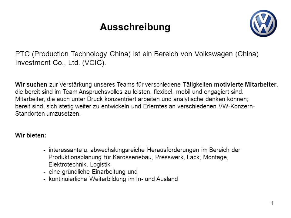 Ausschreibung PTC (Production Technology China) ist ein Bereich von Volkswagen (China) Investment Co., Ltd. (VCIC).