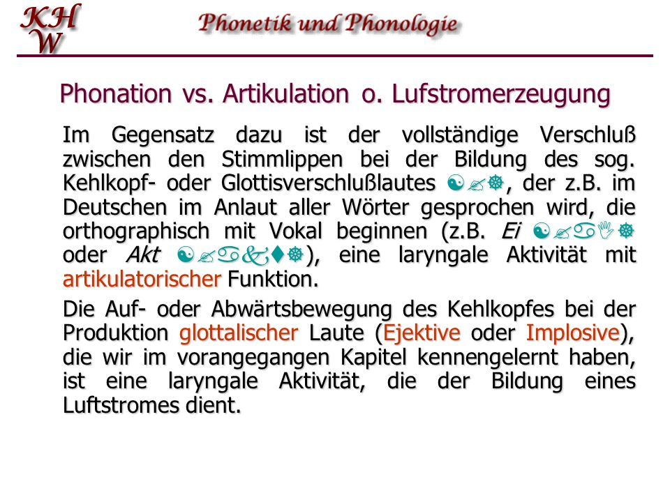 Phonation vs. Artikulation o. Lufstromerzeugung
