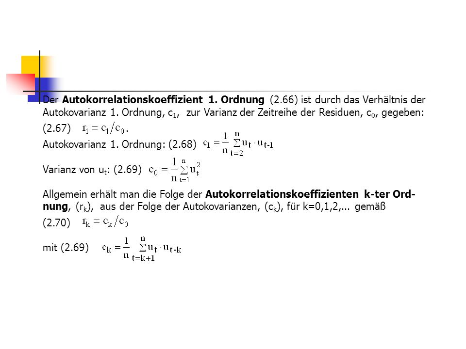 Der Autokorrelationskoeffizient 1. Ordnung (2