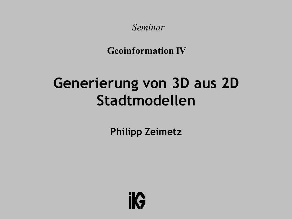 Generierung von 3D aus 2D Stadtmodellen