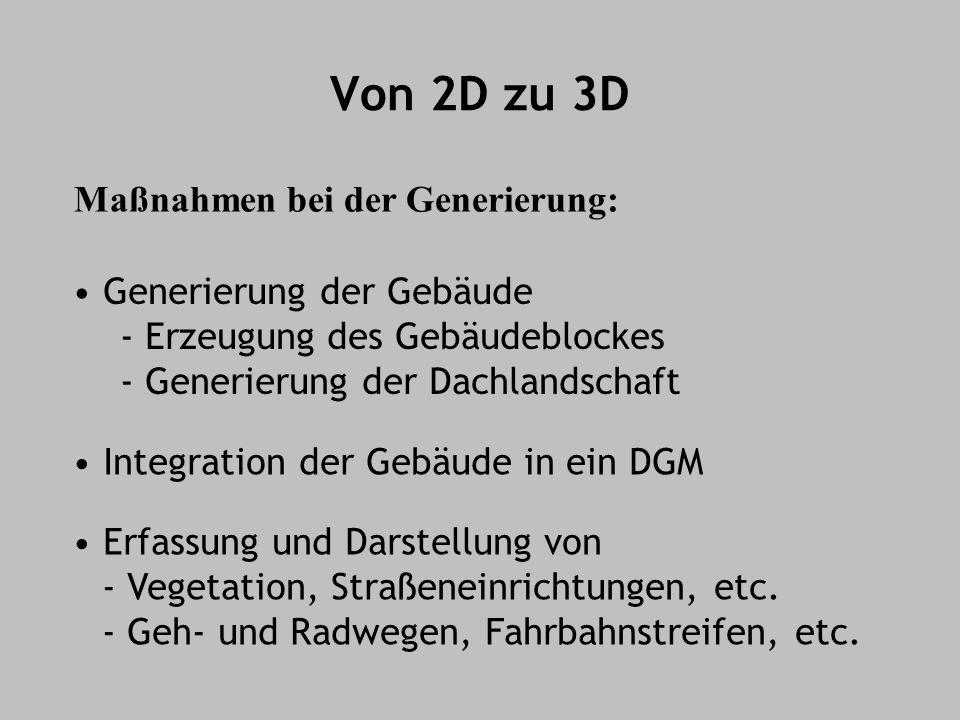 Von 2D zu 3D Maßnahmen bei der Generierung: Generierung der Gebäude