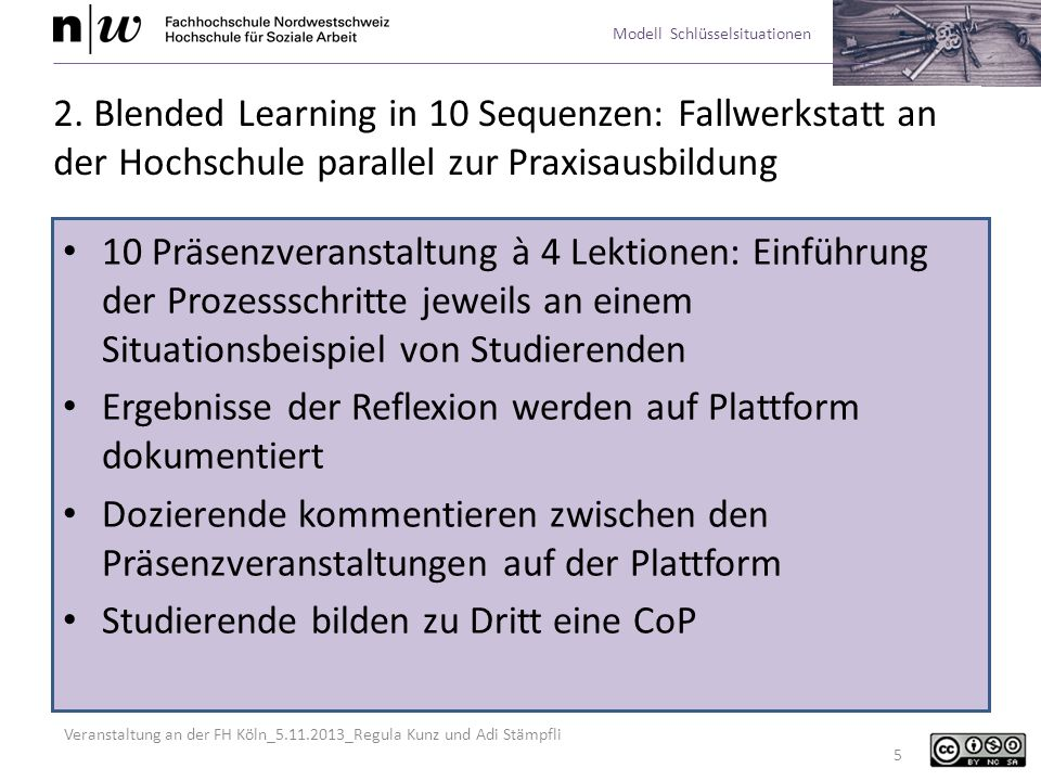 2. Blended Learning in 10 Sequenzen: Fallwerkstatt an der Hochschule parallel zur Praxisausbildung