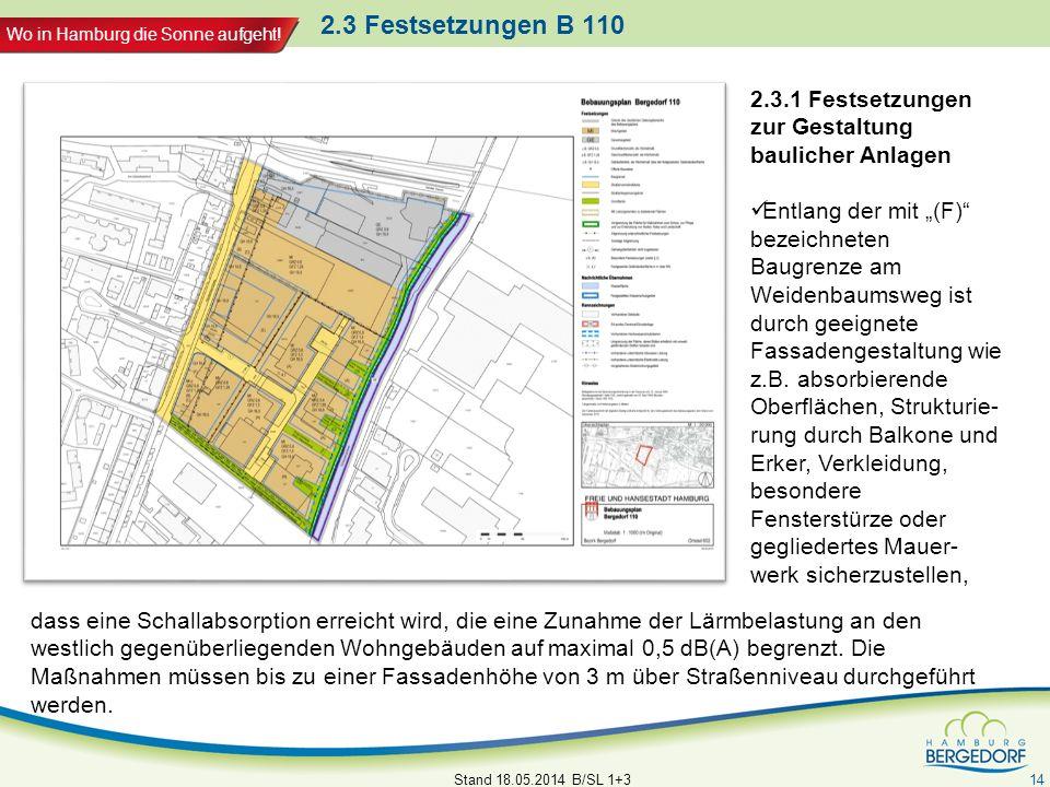 2.3 Festsetzungen B 110 2.3.1 Festsetzungen zur Gestaltung baulicher Anlagen.